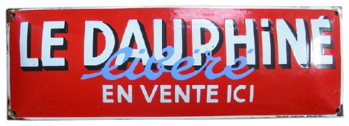 Plaques émaillées de presse, Charente Libre, dauphiné libré, France libre, libération champagne, libre poitou, manche libre, parisien libéré