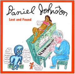 daniel johnston, musique, lost abd found, audio