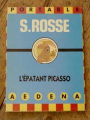 stéphane Rosse, l'épatant picasso, bénito,aedana,illustration,graphisme,édition